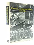 Crewe Locomotive Works (0715382284) by Reed, Brian