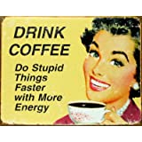 Drink Coffee Distressed Retro Vintage Tin Sign - 30x40 cmby Tin Sign