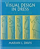 img - for Visual Design in Dress, 3rd Edition by Davis Marian (1996-03-02) Hardcover book / textbook / text book