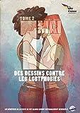 Projet 17 mai : Tome 2 - Des dessins contre les LGBTphobies