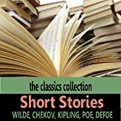 Short Stories | [Edgar Allan Poe, Rudyard Kipling, Anton Chekov, Oscar Wilde]