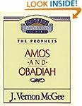 Amos / Obadiah (Thru the Bible Commen...