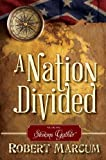 img - for A Nation Divided Vol. 1: Storms Gather book / textbook / text book