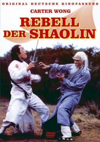 Rebell der Shaolin
