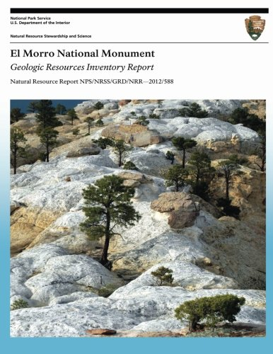El Morro National Monument: Geologic Resources Inventory Report