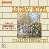 Le Chat Bott�: Le Ma�tre Chat (French Edition)