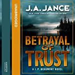 Betrayal of Trust | J. A. Jance