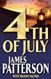 James Patterson With Maxine Paetro 4th of July