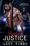 Finding Justice: Detective Suspence Thriller Crime Action Romance (Justice Series Book 2)