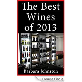 Wine for Dummies: The Best Wines of 2013 (English Edition)