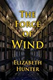 The Force of Wind (Elemental Mysteries)