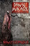 Danse Macabre: Close Encounters with the Reaper edited by Nancy Kilpatrick