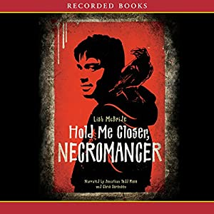 Hold Me Closer Necromancer Audiobook