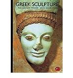 Greek Sculpture: The Archaic Period, A Handbook (0195200470) by John Boardman