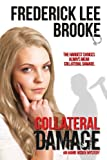 Collateral Damage (Annie Ogden Mysteries Book 3)