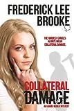 Collateral Damage (Annie Ogden Mysteries Book 3)