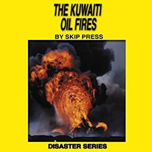 The Kuwaiti Oil Fires Audiobook