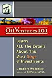 img - for Oil Ventures 101: Learn All the Details About This Most Sage of Investments book / textbook / text book