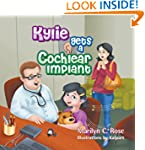 Kylie Gets a Cochlear Implant