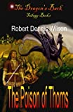 img - for The Poison of Thorns: The Dragon's Back book / textbook / text book