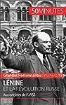 L�nine et la r�volution russe: Aux or...