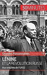 Lnine et la rvolution russe- Aux origines de lURSS (Grandes Personnalits t. 19) (French Edition)