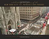 img - for Celebrating 250 Years of the New York City St. Patrick s Day Parade book / textbook / text book