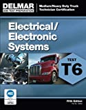 img - for ASE Test Preparation - T6 Electrical and Electronic System (Delmar Learning's Ase Test Prep Series) book / textbook / text book