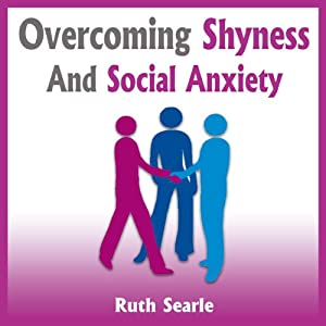 Overcoming Shyness and Social Anxiety Audiobook