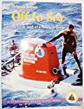 img - for Off to Sea: An Inside Look at a Research Cruise (Turnstone Ocean Pilot Book) book / textbook / text book