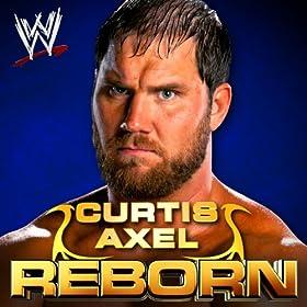 WWE: Reborn (Curtis Axel)