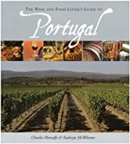 Hot Sale The Wine and Food Lover's Guide to Portugal