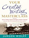 Your Creative Writing Masterclass: Fe...