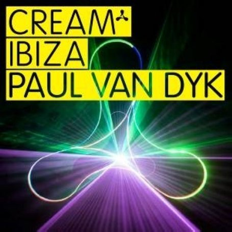 Paul Van Dyk - Cream Ibiza - Zortam Music