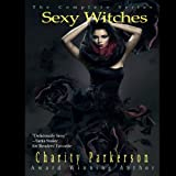 Sexy Witches: The Complete Series (Unabridged)