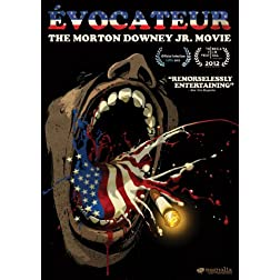 Evocateur: Morton Downey Jr Movie