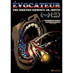 Evocateur: Morton Downey Jr Movie