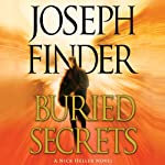 Buried Secrets (       UNABRIDGED) by Joseph Finder Narrated by Holter Graham