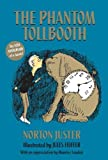 The Phantom Tollbooth (text only) 1st (First) edition by N. Juster,J. Feiffer
