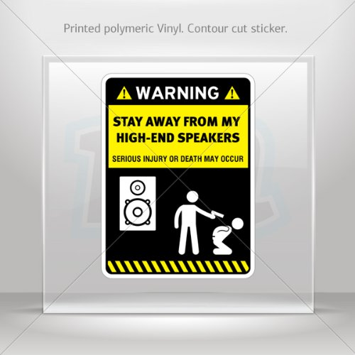Sticker Decals Funny Stay Away From My High End Speakers Car Garage Door 6 X 4.5 Inches Vinyl Color Print 0600 Xr5X8