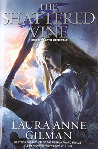 Image of The Shattered Vine: Book Three of The Vineart War