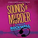 Sounds of Murder (       UNABRIDGED) by Patricia Rockwell Narrated by Jean Ruda Habrukowich