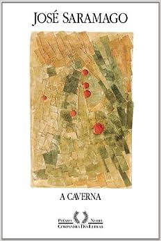 Caverna: Jose Saramago: 9788535900736: Amazon.com: Books