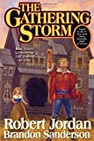 The Gathering Storm (Wheel of Time, Book 12) (0765302306) by Jordan, Robert