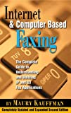 Internet and Computer Based Faxing: The Complete Guide to Understanding and Building IP and G3 Fax Applications