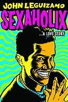 John Leguizamo Sexaholix A Love Story