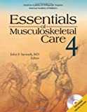 Essentials of Musculoskeletal Care (Text DVD-Video and Online Access)
