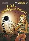 Les enquêtes de Tim et Chloé, Tome 4 : S.O.S. collège en danger