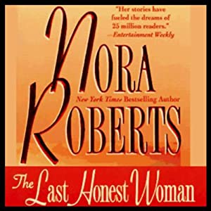The Last Honest Woman | [Nora Roberts]
