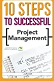 img - for 10 Steps to Successful Project Management (10 Steps) book / textbook / text book